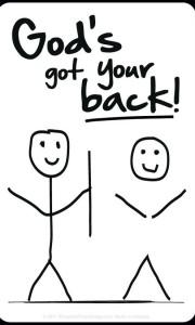 Gods got your back