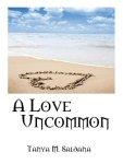a love uncommon